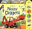 Noisy Diggers (Usborne Noisy Books)