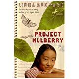 Project Mulberry ~ Linda Sue Park