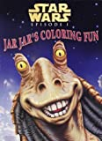 img - for Jar Jar's Coloring Fun (Coloring Book) by Miro Sinovcic (1999-04-25) book / textbook / text book
