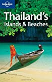 Thailand's Islands and Beaches (Lonely Planet Country & Regional Guides)