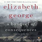 A Banquet of Consequences: A Lynley N...