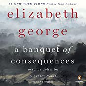 A Banquet of Consequences: A Lynley Novel, Book 19 | Elizabeth George