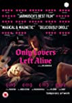 Only Lovers Left Alive [DVD] [2014]