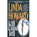 Kill and Tellby Linda Howard