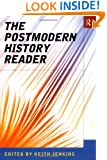 The Postmodern History Reader (Routledge Readers in History)