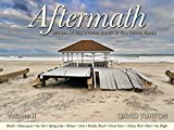 img - for By David Turton Aftermath - Images Of Superstorm Sandy At The Jersey Shore - Volume II - Monmouth County (First) [Paperback] book / textbook / text book