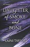 Daughter of Smoke and Bone (Daughter of Smoke and Bone Trilogy) Laini Taylor