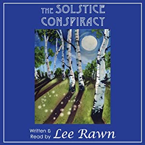 The Solstice Conspiracy | [Lee Rawn]