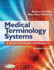 Medical Terminology Systems A Body Systems Approach