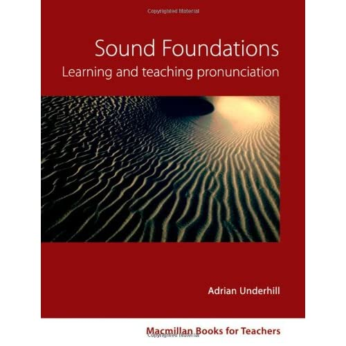 Sound Foundations: Learning and Teaching Pronunciation + Audio