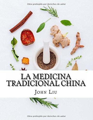 La Medicina Tradicional China: 44 hierbas tradicionales de China con los usos medicinales y beneficios