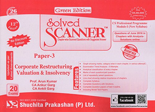 Solved scanner CS Professional Programme Module-I (New Syllabus) Paper-3 Corporate Restructuring Valuation and Insolvency  available at amazon for Rs.171