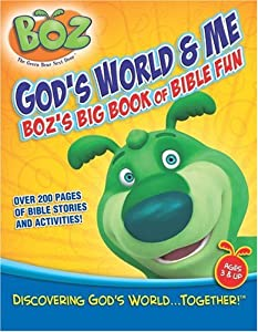God 39 s world me boz the bear 39 s big book of bible fun for Boz the bear coloring pages