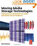 Moving Media Storage Technologies: Ap...