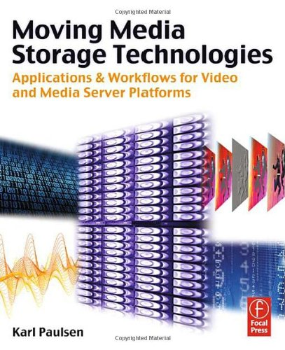 Moving Media Storage Technologies: Applications