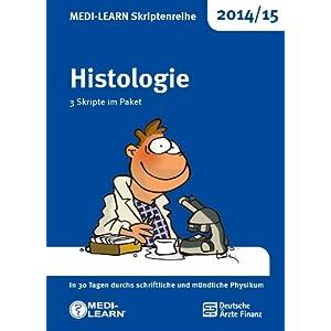 MEDI-LEARN Skriptenreihe 2014/15: Histologie im Paket: In 30 Tagen durchs schriftliche und
