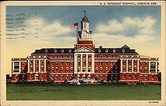 U. S. Veterans' Hospital Lincoln, Nebraska Original ...