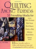 img - for Quilting Among Friends by Jill Reber (2005) Paperback book / textbook / text book