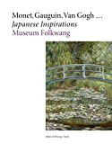 img - for Monet, Gauguin, Van Gogh ... Japanese Inspirations book / textbook / text book