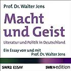 Macht und Geist: Literatur und Politik in Deutschland Hörbuch von Jens Walter Gesprochen von: Jens Walter
