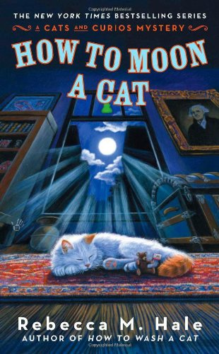 How To Moon A Cat (Cats And Curios Mystery) front-735111