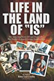 Life in the Land of IS: Lani Deauville [Paperback] [2012] (Author) Bette Lee Crosby