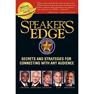 Speaker's EDGE: Secrets and Strategies for Connecting with Any Audience