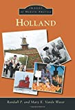 img - for Holland (Images of Modern America) Paperback April 13, 2015 book / textbook / text book