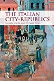 img - for The Italian City Republics book / textbook / text book