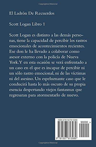 El Ladrón de Recuerdos: Scott Logan Libro 1: Volume 1