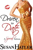 Driven to Date (Better Date than Never Series Book 7) (English Edition)