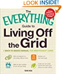 The Everything Guide to Living Off th...