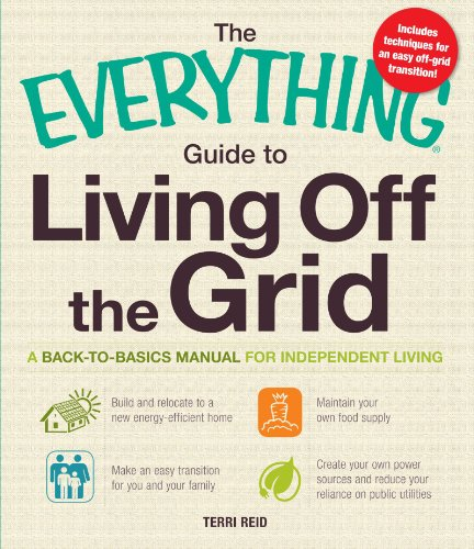 The Everything Guide To Living Off The Grid: A Back-To-Basics Manual For Independent Living front-505763
