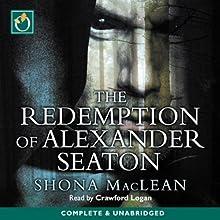 The Redemption of Alexander Seaton   Livre audio Auteur(s) : S. G. MacLean Narrateur(s) : Crawford Logan