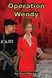 Colin Morgan Operation Wendy