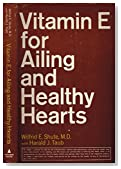 Vitamin E for Ailing and Healthy Hearts