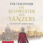 Die Schwester des Tänzers | Eva Stachniak