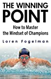 img - for The Winning Point: How to Master the Mindset of Champions book / textbook / text book