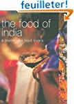 The Food of India: A Journey for Food...