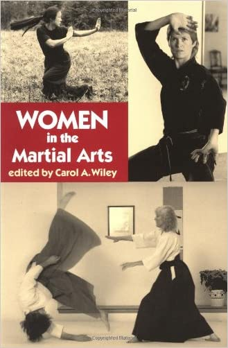 Women in the Martial Arts (Io) written by Carol Wiley