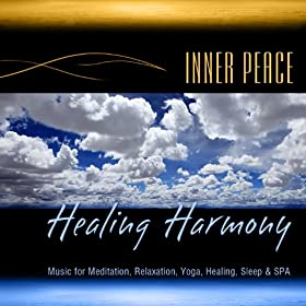 Healing Harmony (Music for Meditation, Relaxation, Yoga, Healing, Sleep & Spa)