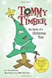 TOMMY TIMBER   The Story of a Christmas Tree