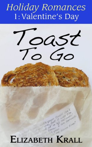 Toast To Go (Holiday Romances Book 1)