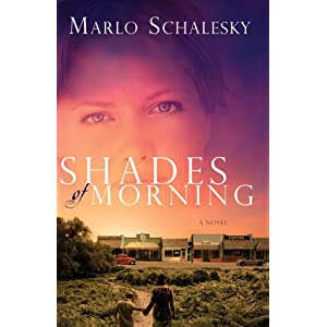 Shades of Morning: A Novel