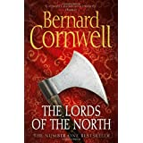 The Lords of the North (The Warrior Chronicles, Book 3)by Bernard Cornwell