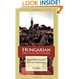 Hungarian Practical Dictionary: Hungarian-English English-Hungarian (Hippocrene Practical Dictionaries) (Hungarian...