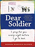 Dear Soldier: Heartfelt Letters from America