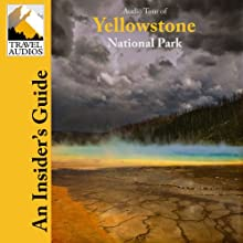 Yellowstone National Park, Audio Tour: An Insider's Guide  by Nancy Rommes, Donald Rommes Narrated by Jay Cook
