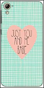 Snoogg Just You And Me Babe Designer Protective Back Case Cover For HTC Desire 826