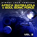 Planet Rock Remixes Vol. 2 Afrika Bambaataa